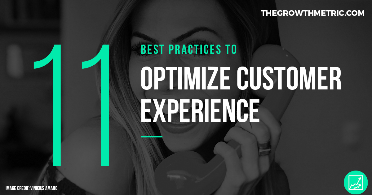 11 ways to optimize customer experience