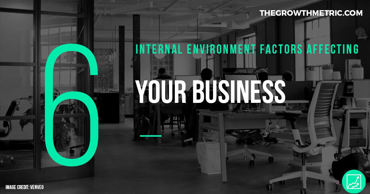 Internal environment business factors